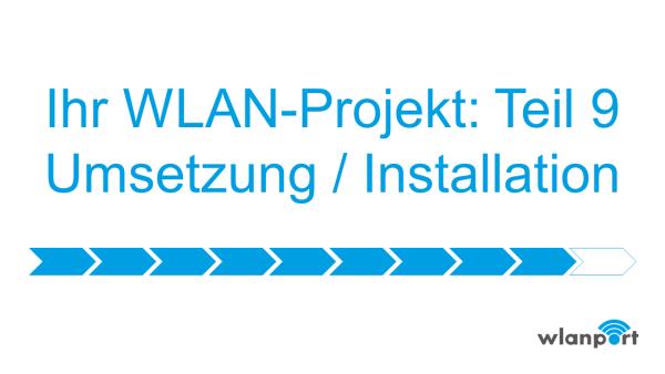 wlanport_WLANPlanung_Teil9_Umsetzung_und_Installation