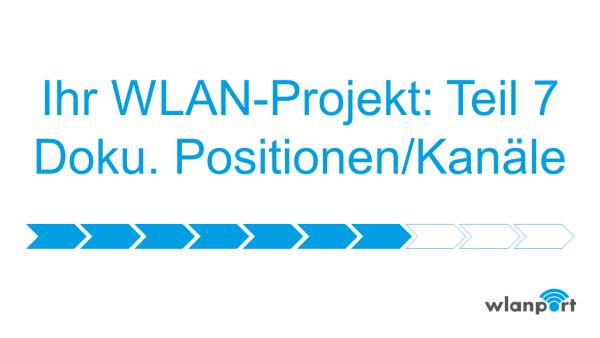 wlanport_WLANPlanung_Teil7_Dokumentation-der-empfohlenen-AP-Positionen-mit-Kan-len