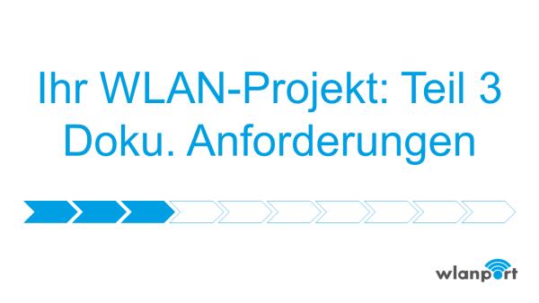 wlanport_WLANPlanung_Teil3_Dokumentation