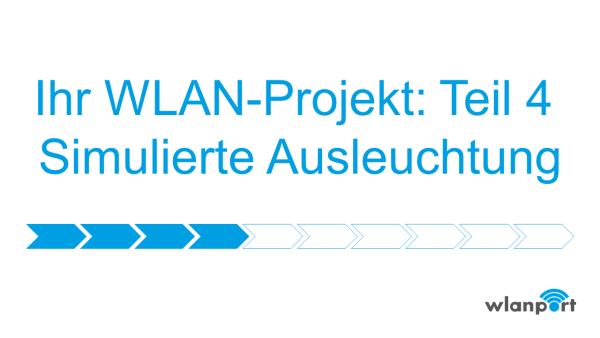 wlanport_WLANPlanung_Teil4_Simulierte_Ausleuchtung